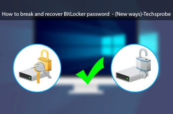 How to break and recover BitLocker Password - (New ways)