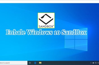 How to Enable Windows 10 Sandbox