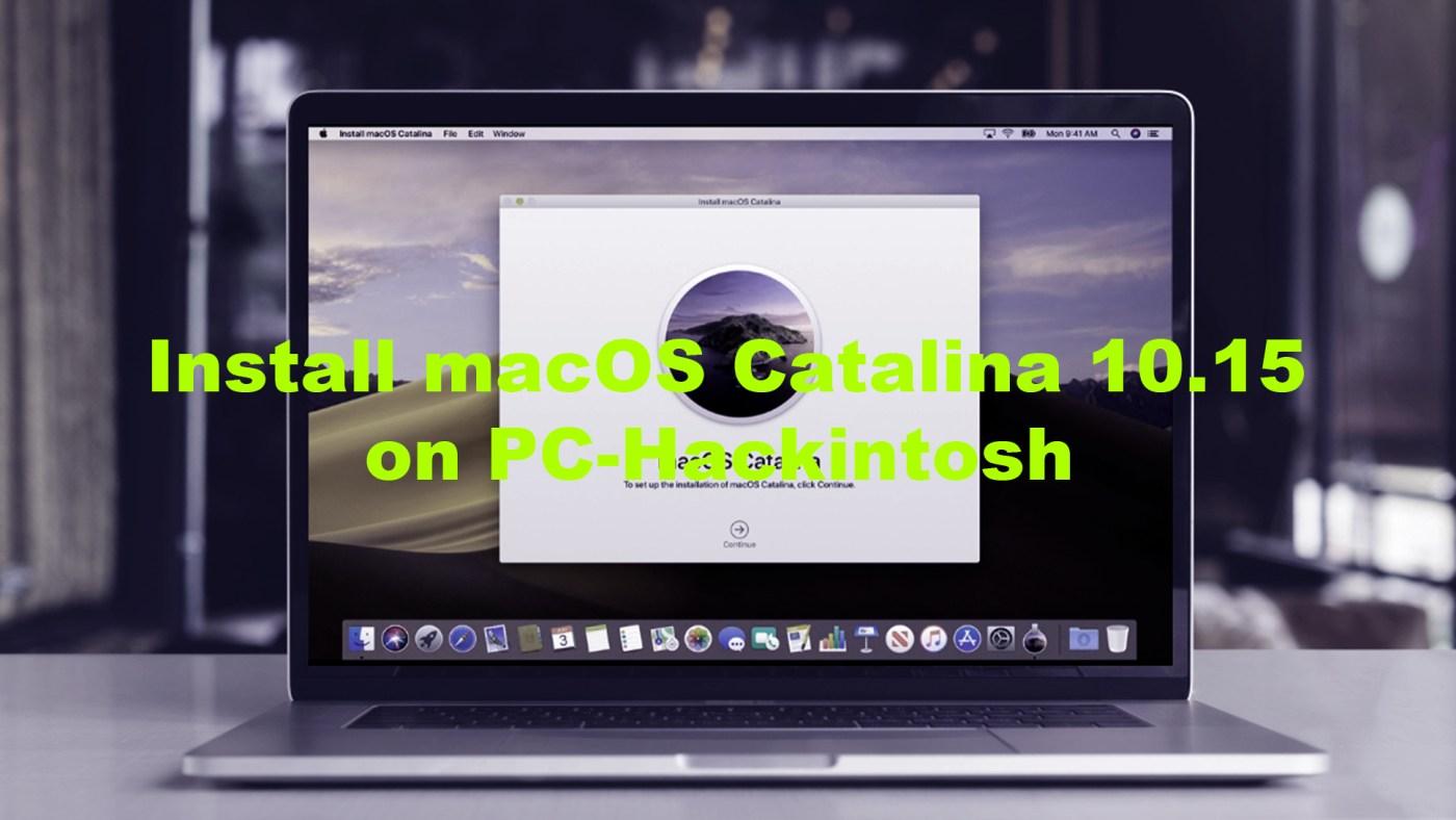 Install macOS Catalina 10.15 on PC-Hackintosh