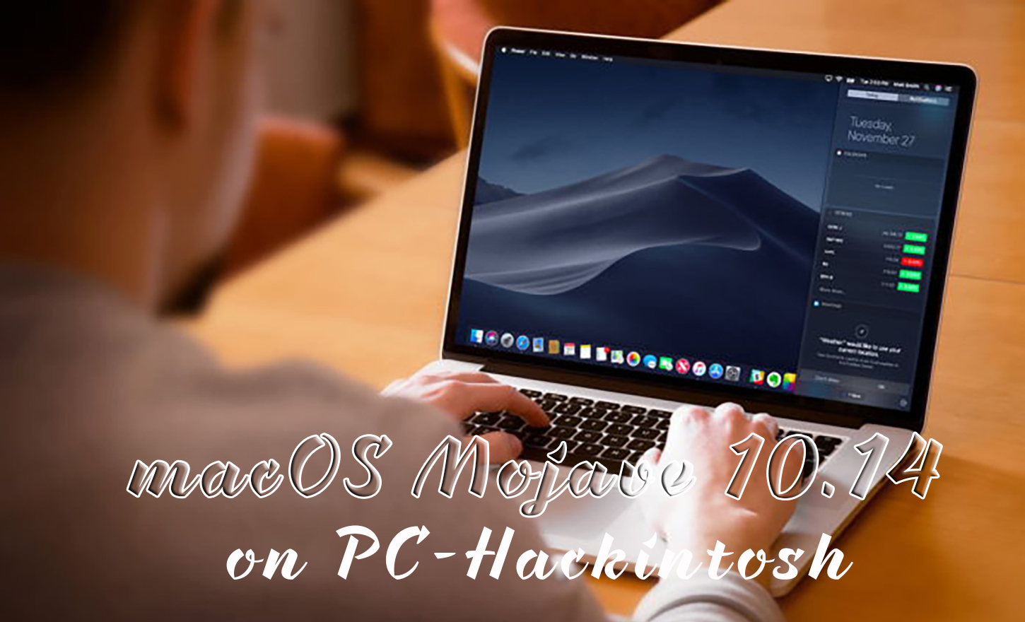 How to Install macOS Mojave 10 14 on PC-Hackintosh