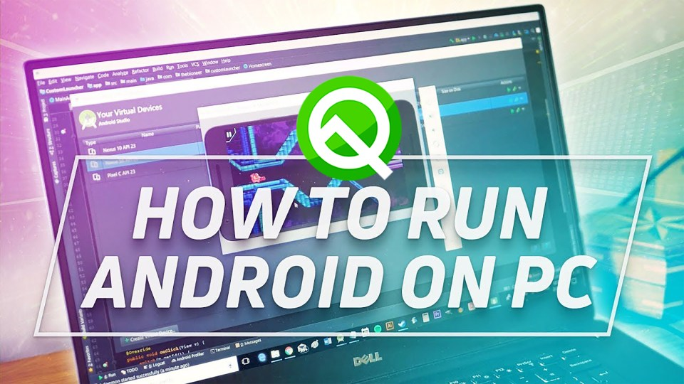 "How to Install Android 10 ""Q"" on Windows PC using Android Studio"
