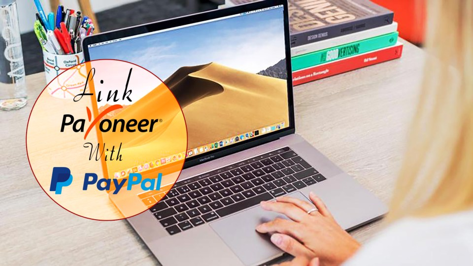 How to Link the Payoneer Bank with PayPal Account