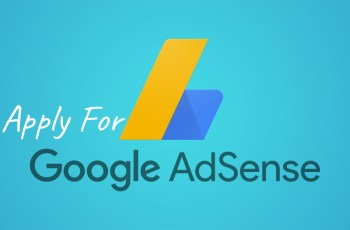 How to Apply for Google AdSense to Monetize your Website
