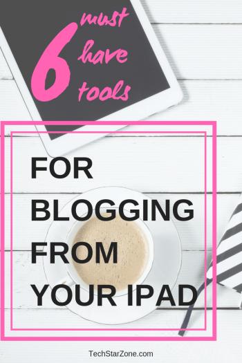 tools to run blog from iPad productivity blogger
