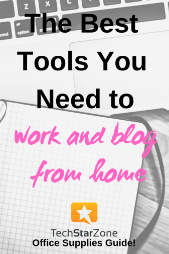 best tools work from home office supplies blogging
