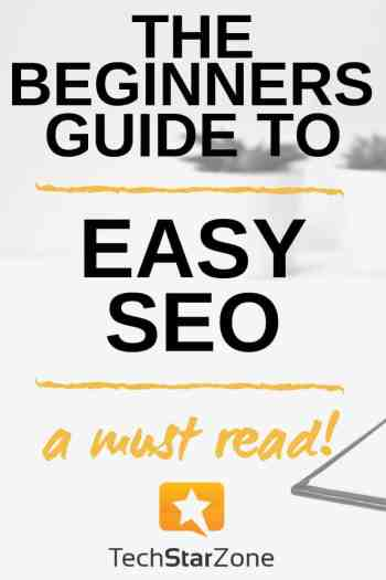 guide to easy seo for bloggers