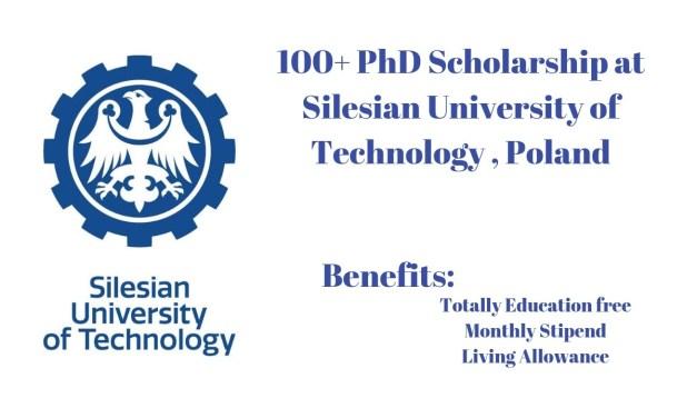 100+ PhD Scholarship at Silesian University of Technology, Poland