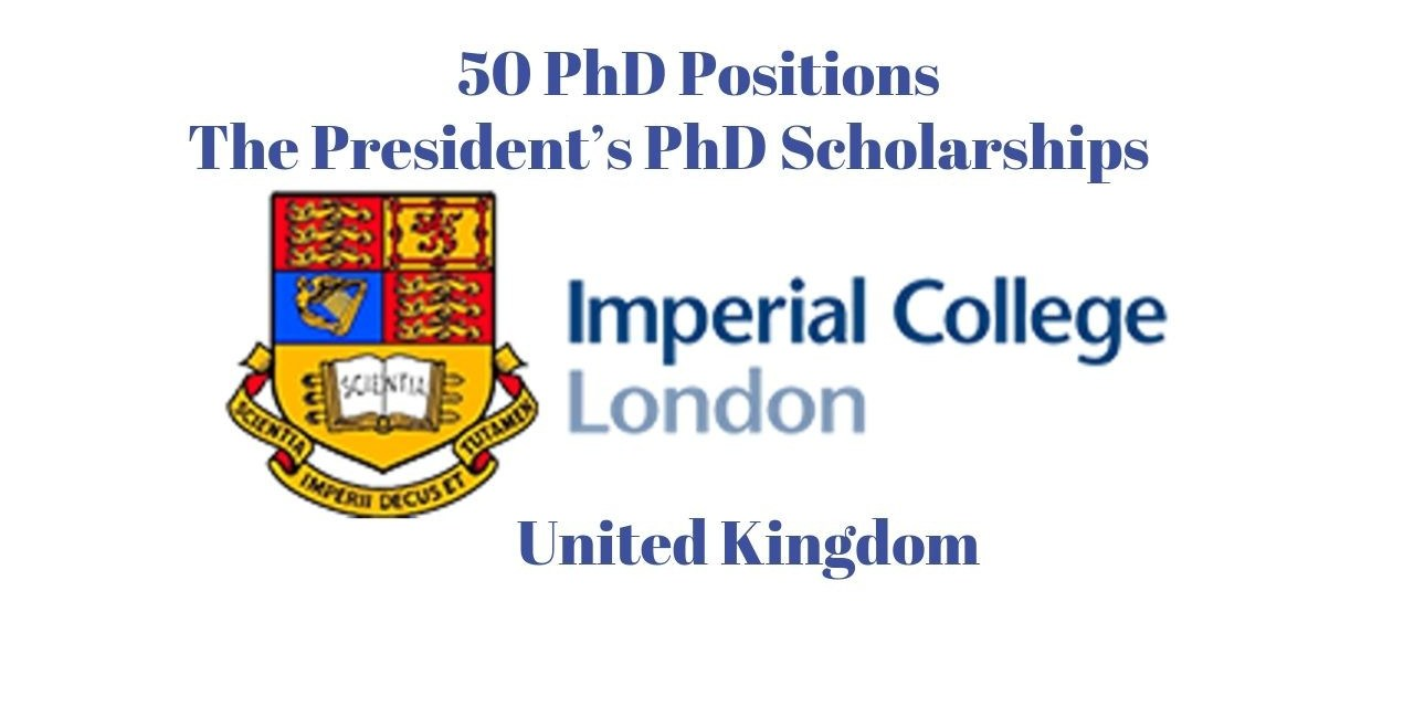 50 PhD Positions at Imperial College London 2021, UK [Fully Funded]