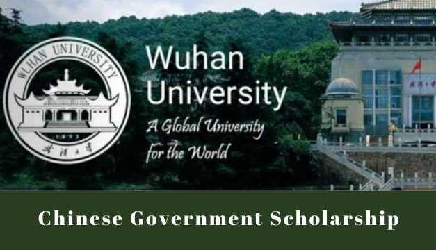 Wuhan University Chinese Government Scholarship 2021