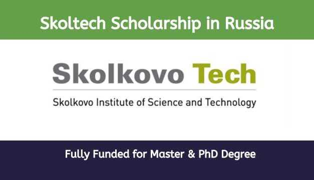Skoltech Scholarship in Russia For International Students 2021