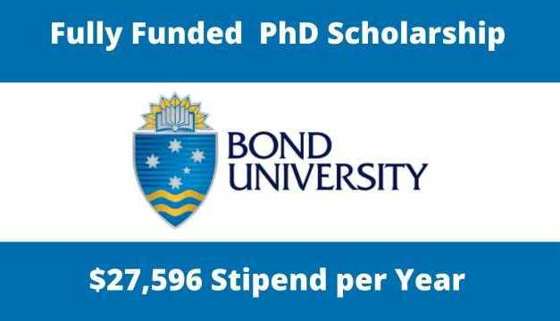 Fully Funded  PhD Scholarship at Bond University, Australia