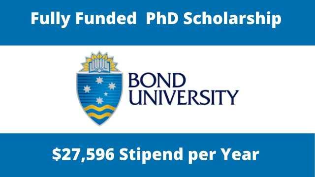 Fully Funded  PhD Scholarship at Bond University, Australia