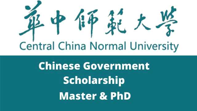 Central China Normal University Chinese Government Scholarship 2021