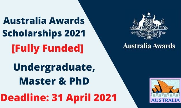 Fully Funded Australia Awards Scholarships 2021 | Study in Australia