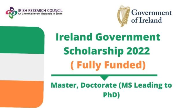 Ireland Government Scholarship 2022 For Master & PhD [Fully Funded]
