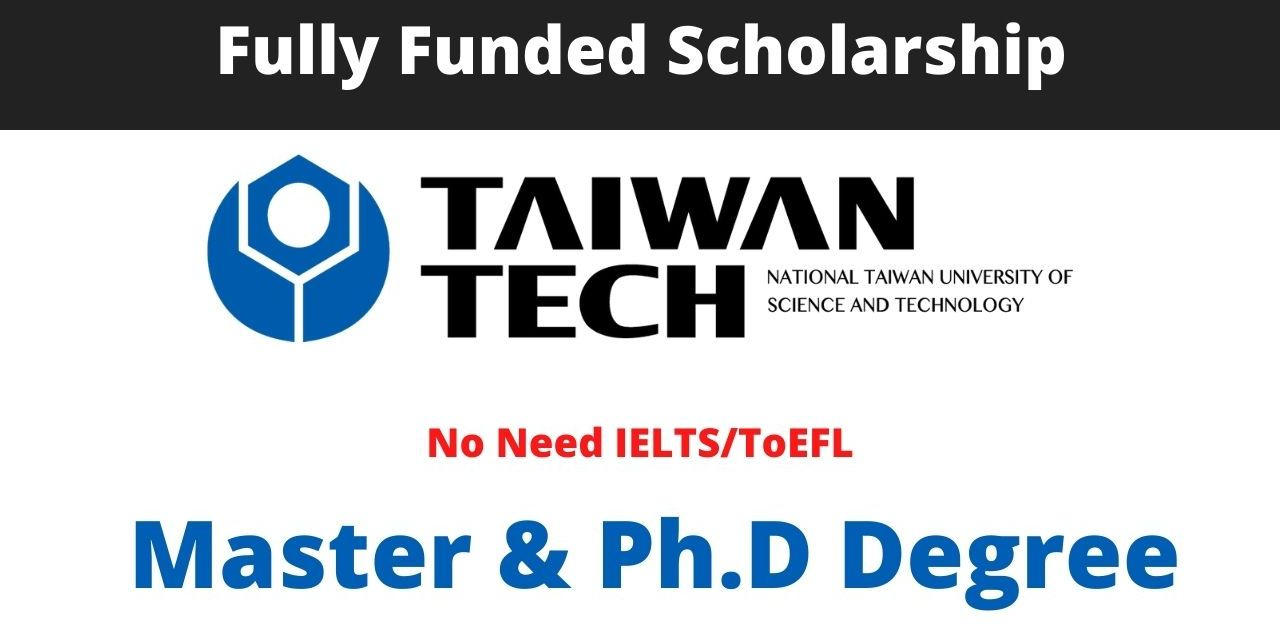 National Taiwan University of Science and Technology Scholarship, Taiwan