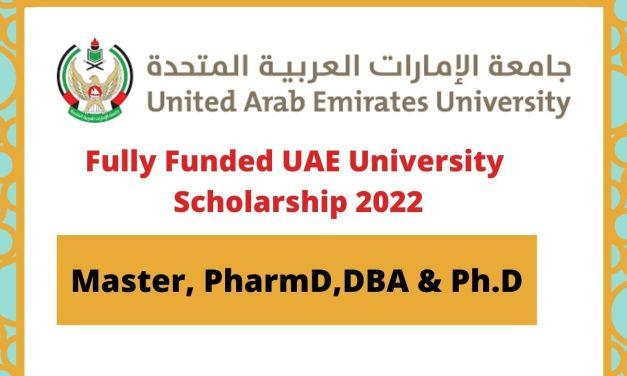 Fully Funded  United Arab Emirates University Scholarship 2022