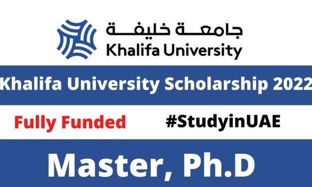Khalifa University Scholarship 2022 in UAE  for International Students