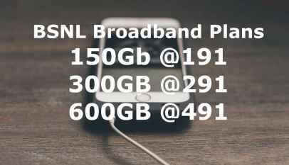 BSNL Broadband Plans Rs.191, Rs.291, Rs.491