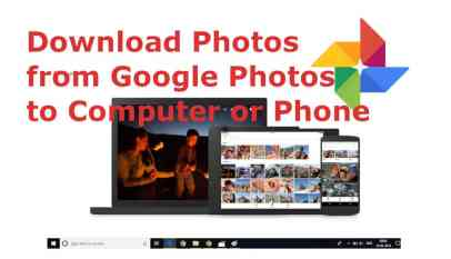 Download Google Photos to Computer or Phone
