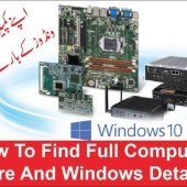 How To Find Full Computer Hardware And Windows Details