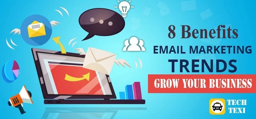 Benefits of Email Marketing That Grow Your Business