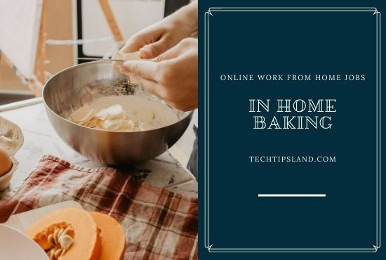 in home baking online work from home jobs