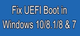 How to Fix boot EFI, fix error due to loss of EFI partition (UEFI standard)