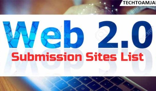 Top Best 300+ Web 2.0 Submission sites List 2021 DoFollow web 2.0 Backlink List