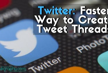 Twitter: Faster Way to Create Tweet Threads