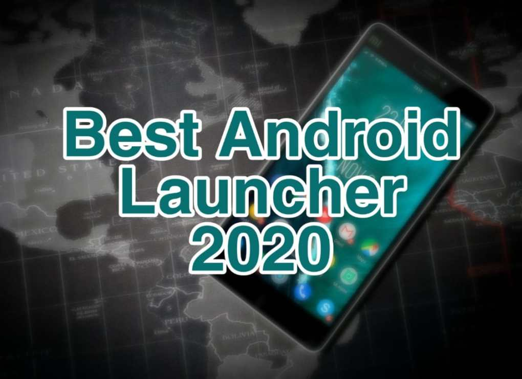 Best Android Launcher 2020