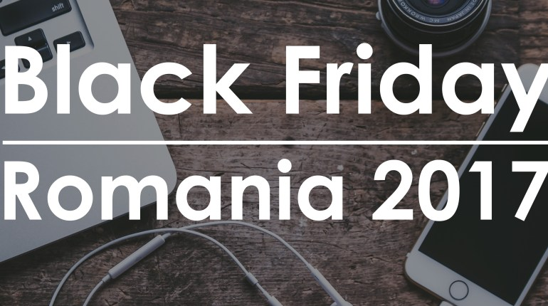 Black Friday Romania 2017