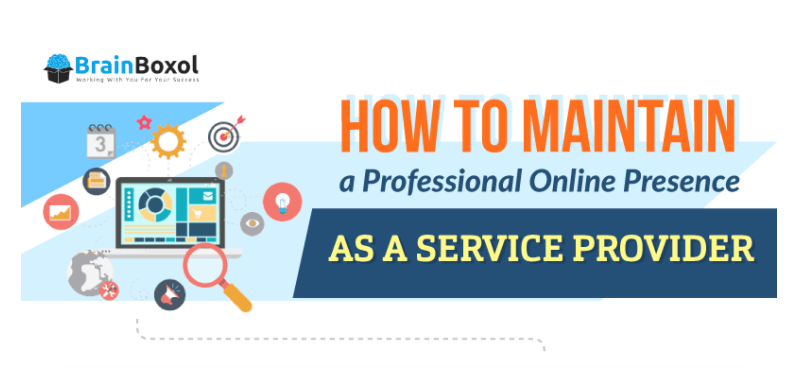 Infographic: How to Maintain a Professional Online Presence as a Service Provider