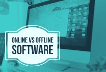 Photo of Online vs Offline Software – Make the right choice!