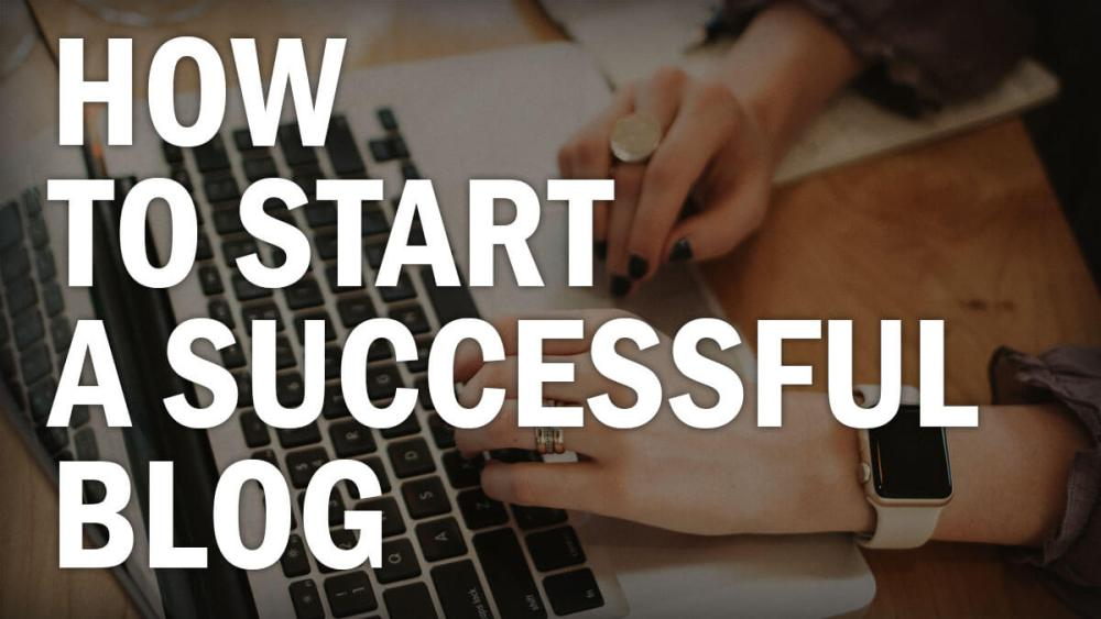 How to Start A Blog As A Beginner and Make It SUCCESSFUL