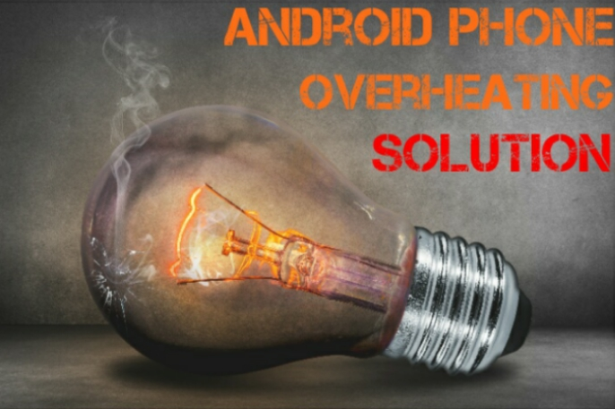 Prevent Android Phone From Overheating
