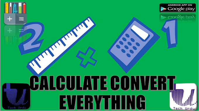CALCULATE & CONVERT EVERYTHING WITH ALL IN ONE CALCULATOR | BEST ANDROID CONVERTER FREE [Urdu/Hindi] 1
