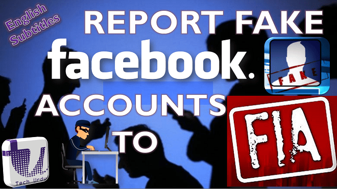 Here is How to Report a FAKE FACEBOOK PROFILE to FIA Cybercrime or Handle Social Harassments - techurdu.net