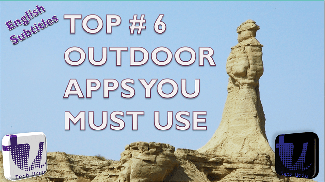 TOP 6 OUTDOOR ? MUST HAVE APPS FOR YOUR NEXT TOUR TRIP OR ADVENTURE|BEST SURVEYING APPS[Urdu/Hindi] 1