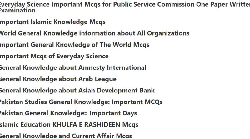 General Knowledge Complete MCQs for Public Service Commission Exams
