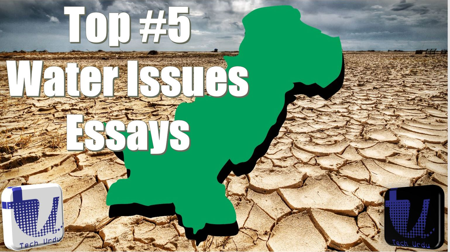 Top #5 Water Scarcity Issues in Pakistan Related Essays (PDF Download)