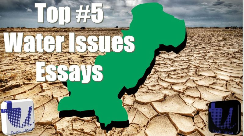 Top #5 Water Scarcity Issues in Pakistan Related Essays (PDF Download) - Top #5 Water Scarcity Issues in Pakistan Essays