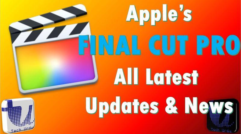Apple's Final Cut Pro All Latest Updates & news