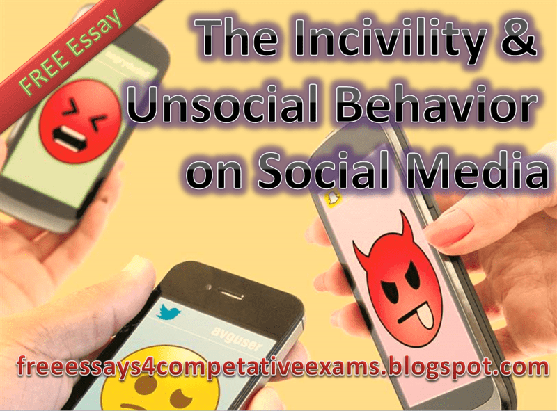 The Incivility & Unsocial Behavior on Social Media