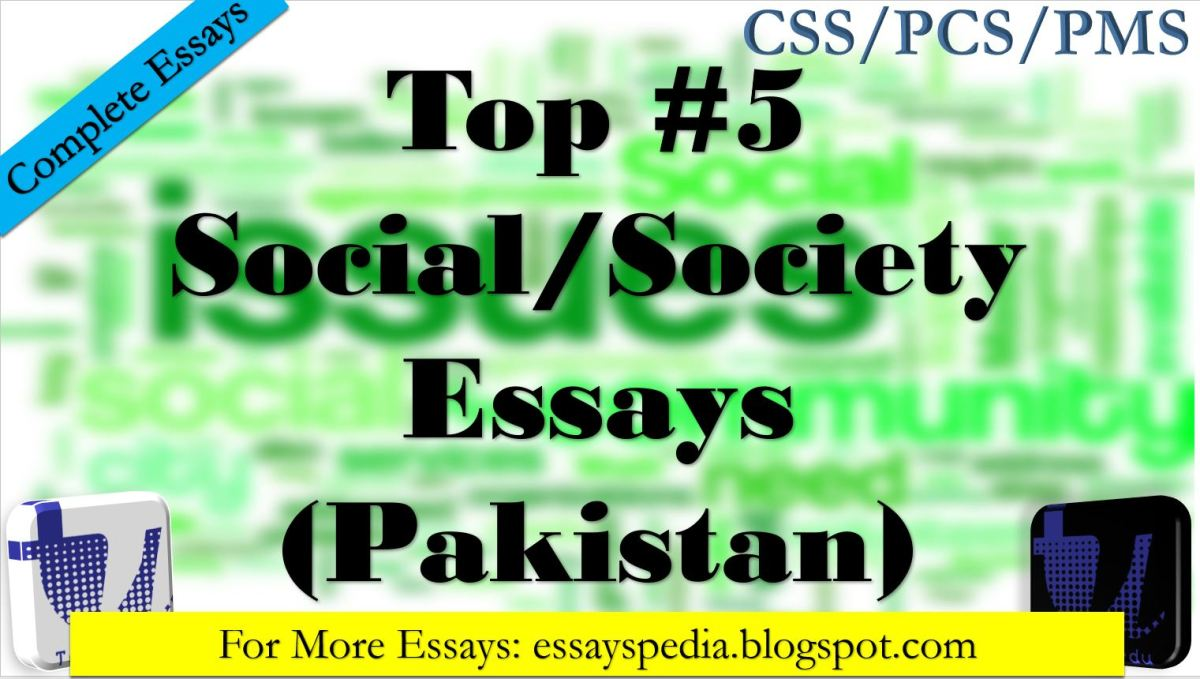 Top#5 Essays on Social/Society Issues Related Matters