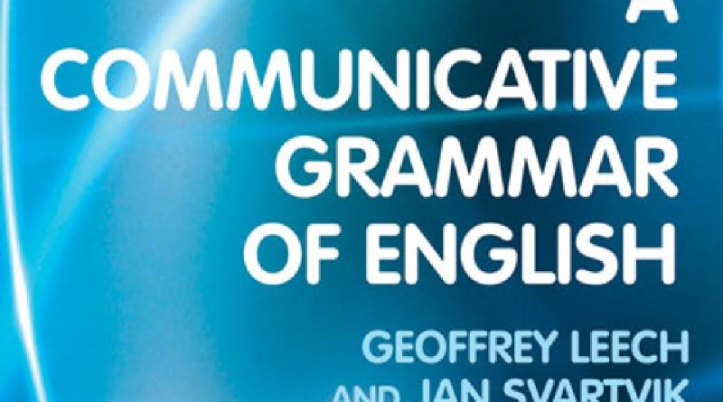 A Communicative Grammar of English by Geoffrey Leech & Jan Svartvik (Second Edition) - Tech Urdu