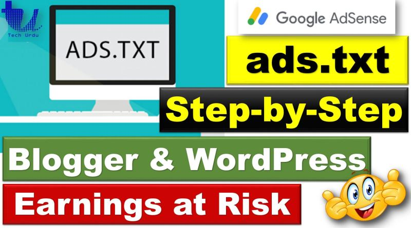 (AdSense) Earnings at risk – You Need to Fix ADS.TXT File Issues - techurdu.net