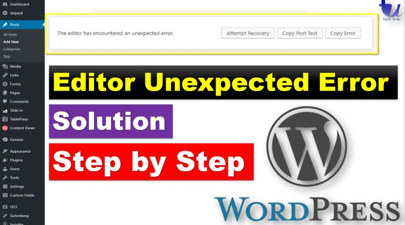 The Editor has Encountered an Unexpected Error [Attempt Recovery] [Copy Post Text] [Copy Error] - techurdu.net