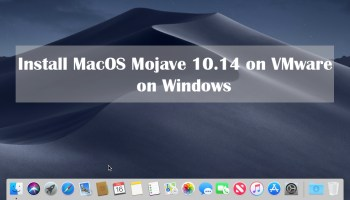 How to Install MacOS Mojave 10.14 on VMware on Windows