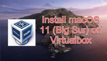 install macOS 11 big sur on Virtualbox